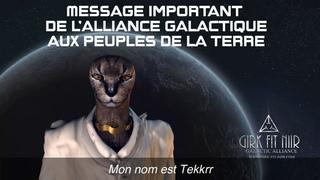 MESSAGE IMPORTANT DE L'ALLIANCE GALACTIQUE AUX PEUPLES DE LA TERRE.