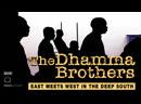 Братья в Дхамме / The Dhamma Brothers / 2008 / Эндрю Кукура, Дженни Филлипс, Энн Мари Стейн