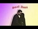 Small Doses ● Daisy Ward