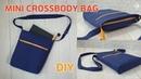 DIY Two-zip Cross body Bag / Mini Cross Bag/ sewing tutorial Tendersmile Handmade