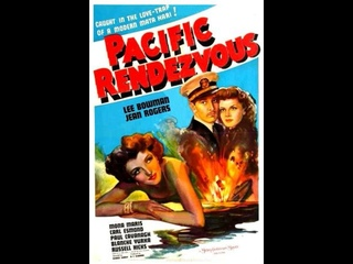 Pacific Rendezvous (1942) Lee Bowman, Jean Rogers, Mona Maris