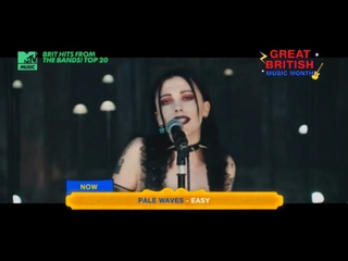Pale Waves - Easy (MTV Music) Brit Hits From The Bands! TOP 20. 14 место. Фрагмент