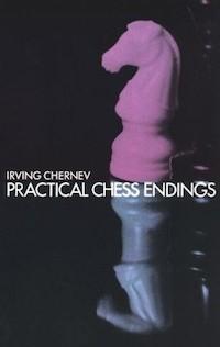 Irving Chernev_Practical Chess Endings PDF+CBV KVKjDuY7GQY