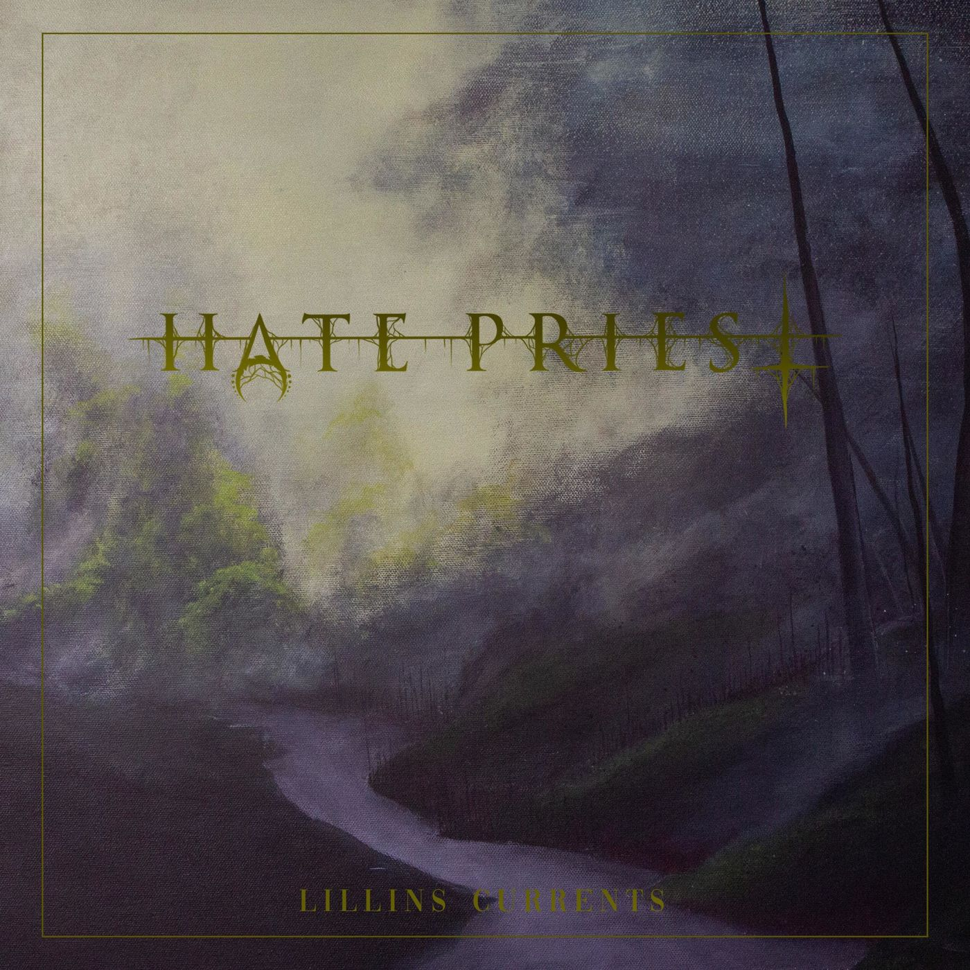 Hate Priest - Lillins Currents (2020)