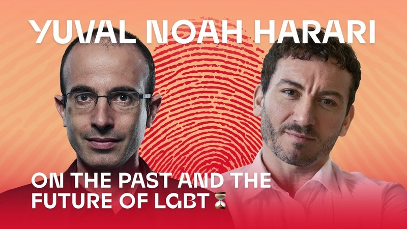 Yuval Noah Harari on the past and the future of LGBT