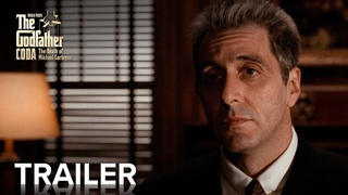 THE GODFATHER CODA: THE DEATH OF MICHAEL CORLEONE | Official Trailer [HD]