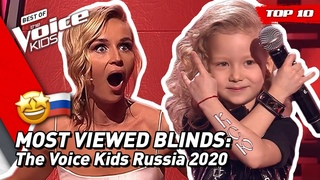 TOP 10 | MOST VIEWED Blind Auditions of 2020: Russia 🇷🇺 | The Voice Kids