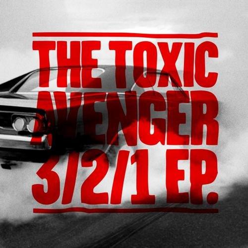 The Toxic Avenger album 3/2/1