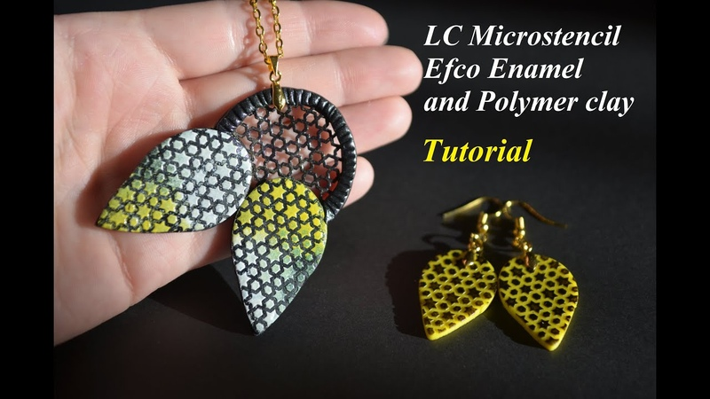 DIY Tutorial efco enamel polymer clay jewelry with using LC Microstencils эмаль и полимерная глина