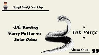 J.K. Rowling - Harry Potter ve Sırlar Odası Tek Parça Sesli Kitap   - Seslendiren - Tilbe Saran