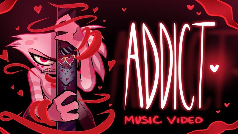 ADDICT Music Video HAZBIN HOTEL