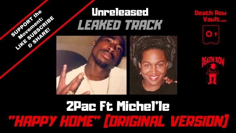 2pac Ft Michel'le Happy Home Original Version UNRELEASED DEATH ROW