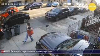 Suspects carjack driver on busy Brooklyn street
