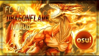 GODMODE FC ON ELDER DRAGON LEGEND [DRAGONFLAME]   Osu! stream highlights #1